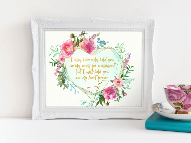 Framed watercolor floral art for pregnancy and infant loss with teal crystal, I may have only held you in my arms for a moment but I will hold you in my heart forever